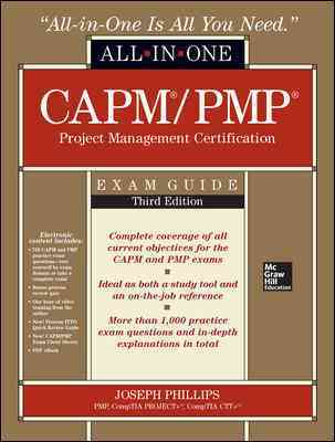 Capm/Pmp Project Management Certification All-in-one Exam Guide By Phillips, Joseph