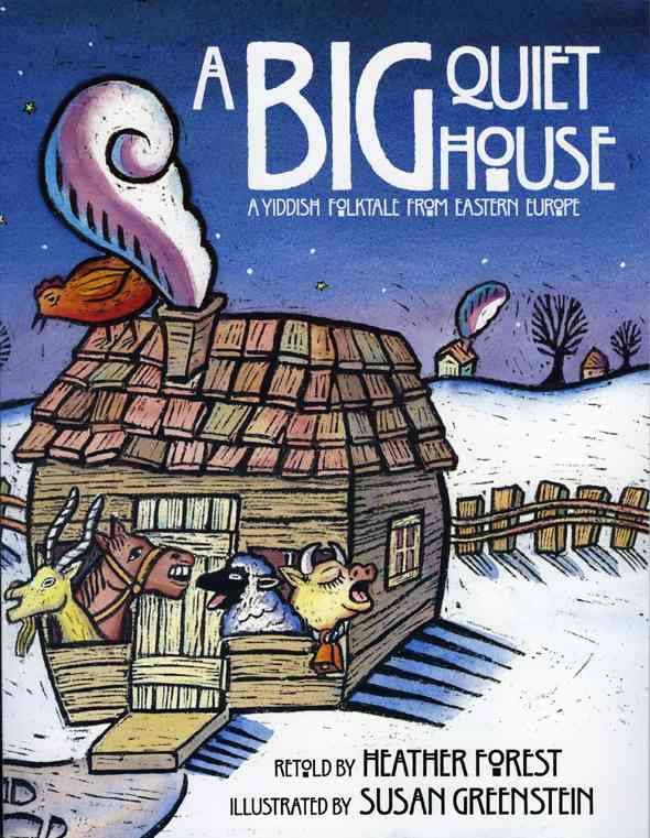 A Big Quiet House By Forest, Heather/ Greenstein, Susan (ILT)