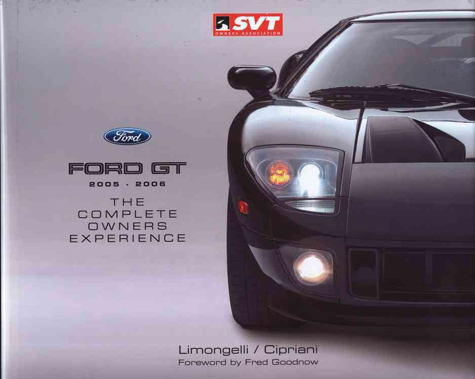 Ford Gt 2005-2006 By Limongelli, Joseph V./ Cipriani, Marcie A.